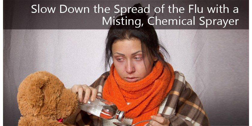 Slow Down the Spread of the Flu with a Misting Chemical Sprayer